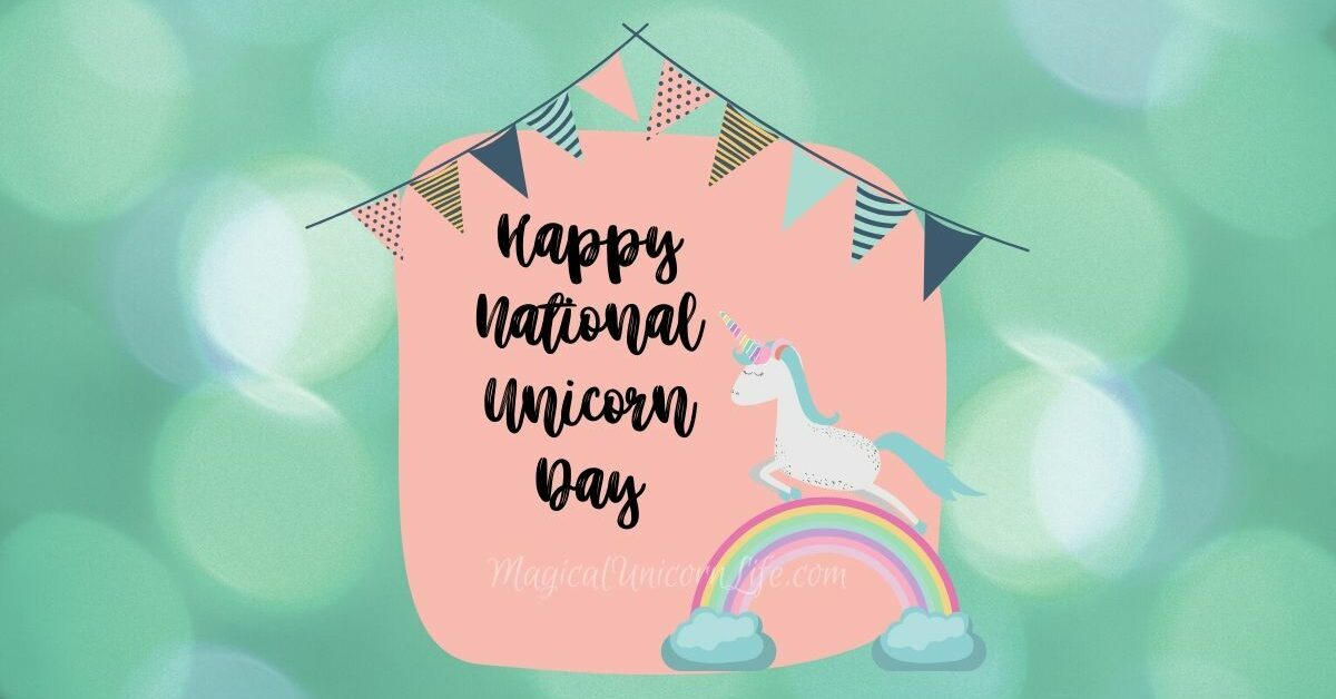 How to Celebrate National Unicorn Day