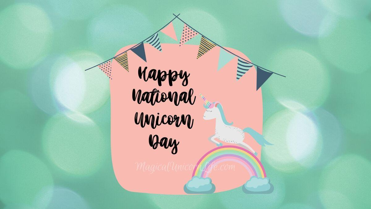 How to Celebrate National Unicorn Day
